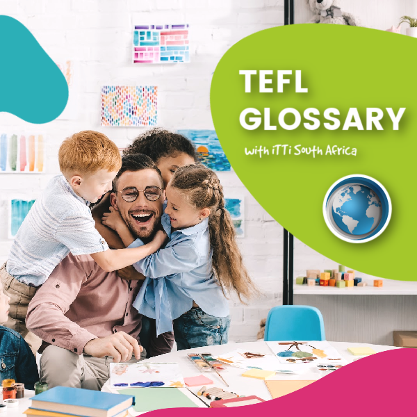 Read more about the article TEFL Glossary