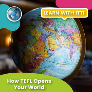 Read more about the article How TEFL Opens Your World
