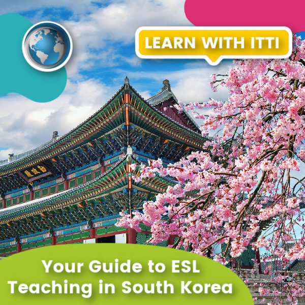 You are currently viewing Your Guide to ESL Teaching in South Korea