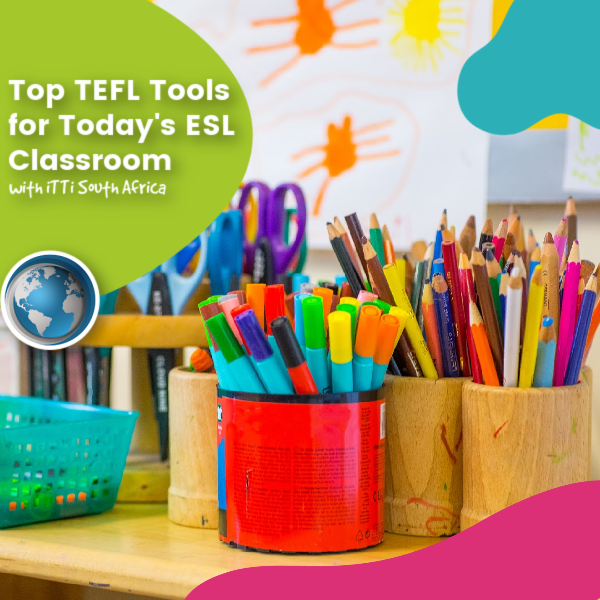 Read more about the article Top TEFL Tools for Today's ESL Classroom