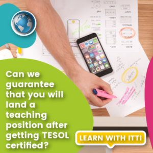 Read more about the article Can we guarantee that you will land a teaching position after getting TESOL certified?