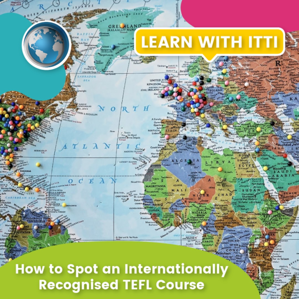 Read more about the article How to Spot an Internationally Recognised TEFL Course