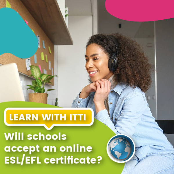 Read more about the article Do Schools Accept an Online TEFL Certificate?