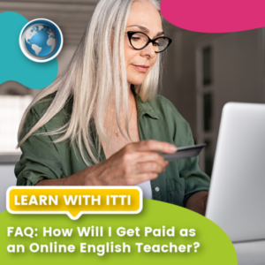 Read more about the article How Will I Get Paid as an Online English Teacher?