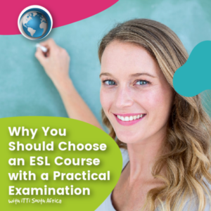 Read more about the article Why You Should Choose an ESL Course with a Practical Examination