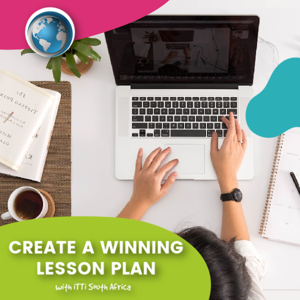 You are currently viewing Create a Winning Lesson Plan with iTTi