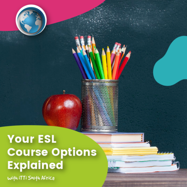 Read more about the article Your ESL Course Options Explained