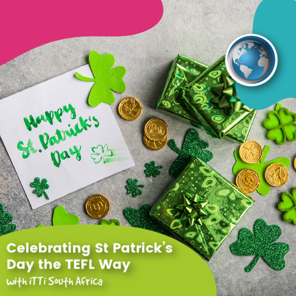 Read more about the article Celebrating St Patrick's Day the TEFL Way