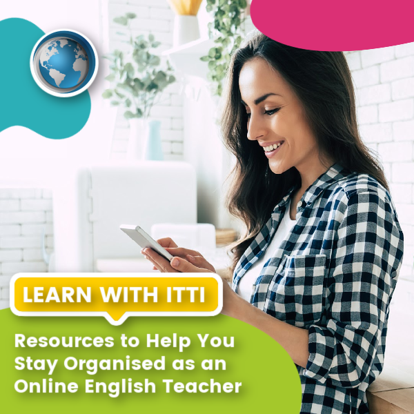 Read more about the article Resources to Help You Stay Organised as an Online English Teacher