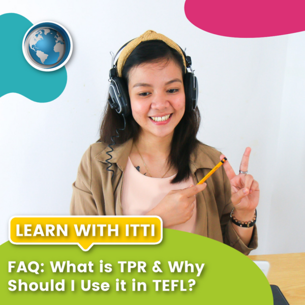 Read more about the article FAQ: What is TPR & Why Should I Use it in TEFL?